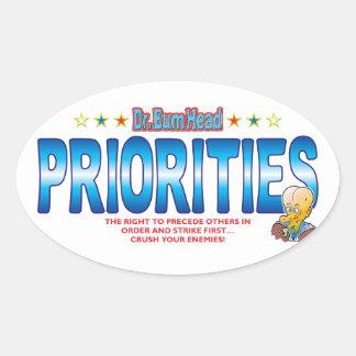 Priorities Dr Bum Head Oval Sticker