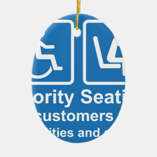 Priority Seating for customers with disabilities a Ceramic Ornament