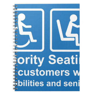 Priority Seating for customers with disabilities a Spiral Notebook