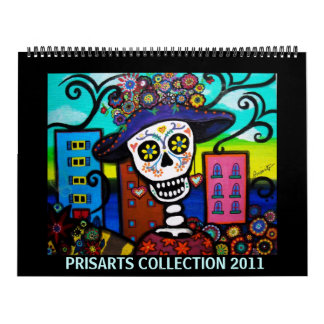 PRISARTS DAY OF THE DEAD COLLECTION 2011 WALL CALENDARS