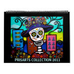 PRISARTS DAY OF THE DEAD COLLECTION 2011 CALENDAR