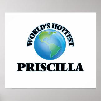 Priscilla más caliente del mundo póster