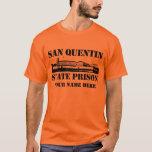 Prisión estatal de San Quentin (personalizada) Playera