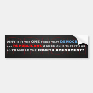 PRISM: Trample the 4th Amendment Bumper Sticker