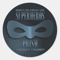PRISM - &quot;TURNKEY TYRANNY&quot; CLASSIC ROUND STICKER (<em>$5.55</em>)