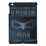 PRISM - &quot;TURNKEY TYRANNY&quot; COVER FOR THE iPad MINI (<em>$54.95</em>)