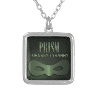 """PRISM - """"TURNKEY TYRANNY"""" SILVER PLATED NECKLACE"""