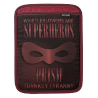 PRISM - &quot;TURNKEY TYRANNY&quot; SLEEVES FOR iPads (<em>$62.40</em>)