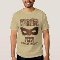 PRISM - &quot;TURNKEY TYRANNY&quot; T-Shirt (<em>$29.00</em>)