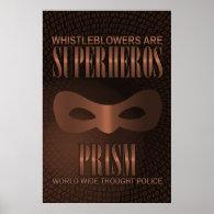 PRISM - WORLD WIDE THOUGHT POLICE- Bronze Poster (<em>$79.65</em>)