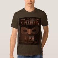 PRISM - WORLD WIDE THOUGHT POLICE- Bronze T-Shirt (<em>$33.50</em>)