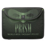 PRISM - WORLD WIDE THOUGHT POLICE MacBook PRO SLEEVE