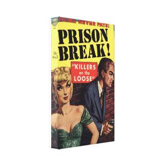 "Prison Break - ""Killers on the Loose"" Canvas Print"