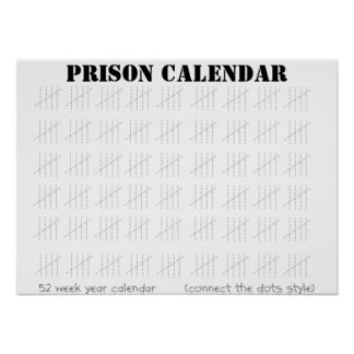 Prison Calendar Poster