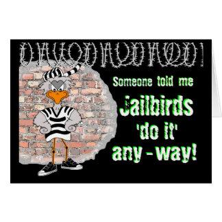 Prison card: jailbird