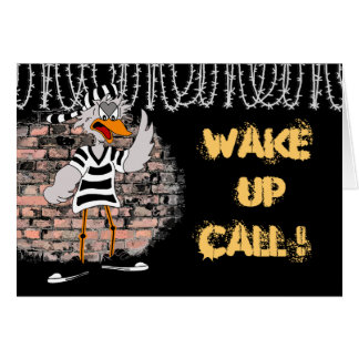 Prison card: Wake up call! Card
