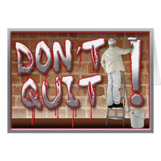 Prison Cards - Don t Quit