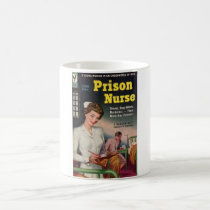 Prison Nurse Coffee Mug