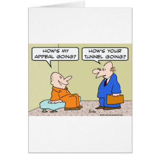 prisoner cell lawyer appeal tunnel card