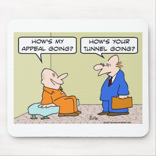 prisoner cell lawyer appeal tunnel mouse pad