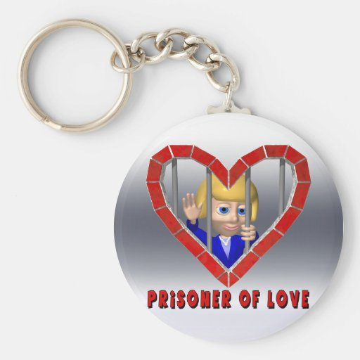 Prisoner Of Love Keychain