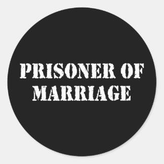 Prisoner of Marriage Classic Round Sticker