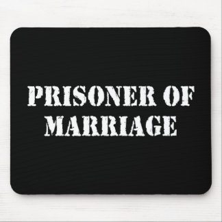 Prisoner of Marriage Mouse Pad