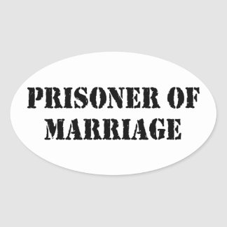 Prisoner of Marriage Oval Sticker