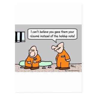 prisoner resume instead of holdup note post cards