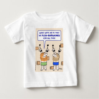 prisoners dungeon plea-bargained baby T-Shirt