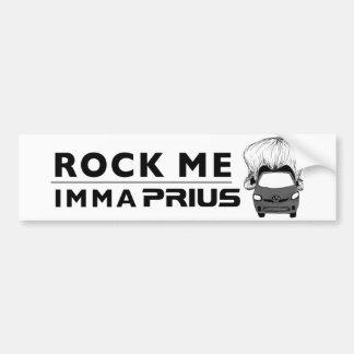 """Prius bumper sticker """"Rock Me Imma Prius"""""""