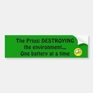 Prius Destroys Environment Bumper Sticker Car Bumper Sticker