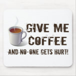 Privación de Caffein Tapetes De Ratón