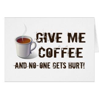 Privación de Caffein Felicitacion