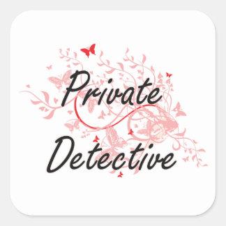 Private Detective Artistic Job Design with Butterf Square Sticker