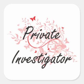 Private Investigator Artistic Job Design with Butt Square Sticker