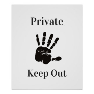 Private Keep Out Poster