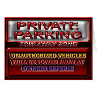Private Parking Tow Away Zone Greeting Card