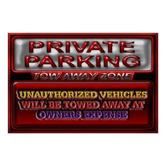 Private Parking Tow Away Zone Sign Poster