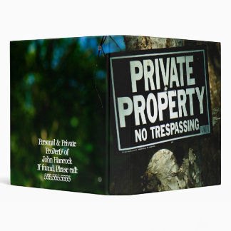 """Private Property (1"""") 3 Ring Binder"""
