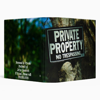 """Private Property (1.5"""") 3 Ring Binder"""