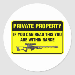 Private Property Classic Round Sticker
