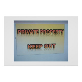 Private Property Keep Out Poster