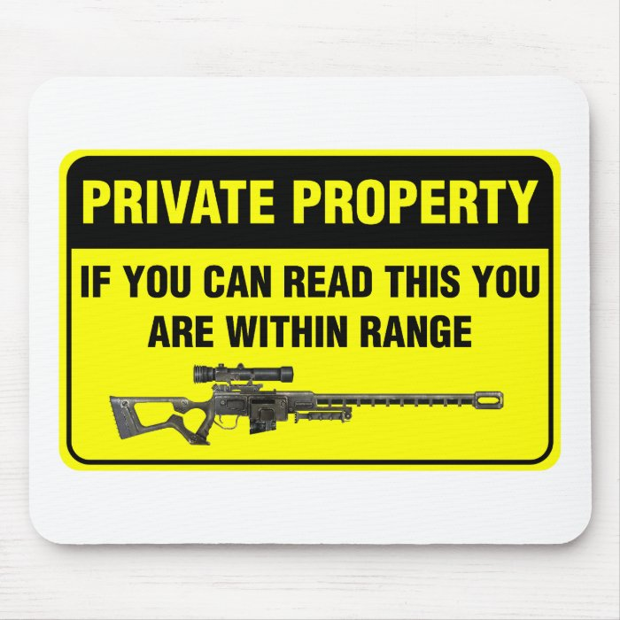 Private Property Mouse Pad