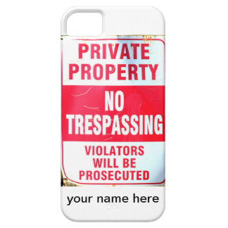 private property personalized case iPhone 5 cases