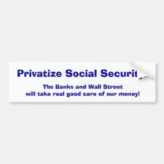 Privatice la Seguridad Social Pegatina Para Auto