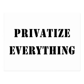 Privatize Everything Postcard