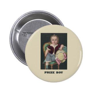 Prize boy Pins