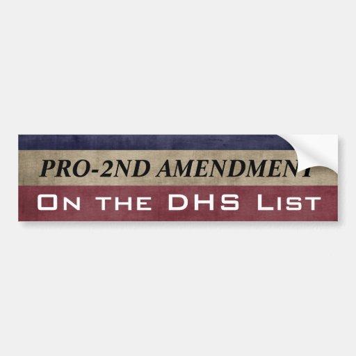 Pro 2nd Amendment and On the List Car Bumper Sticker
