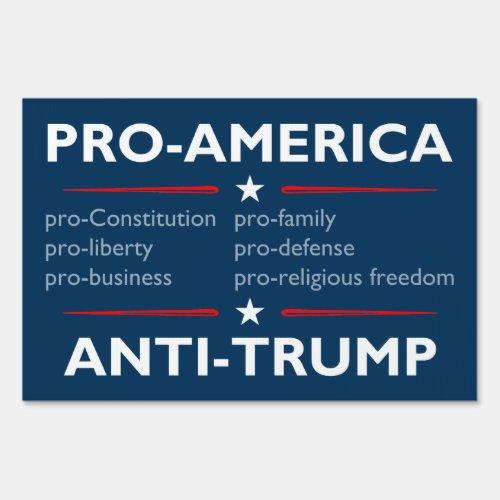 Pro_America Anti_Trump yard sign